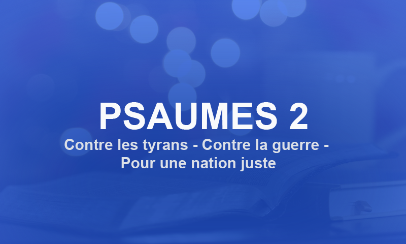 psaumes 2 pour prier contre ses ennemis