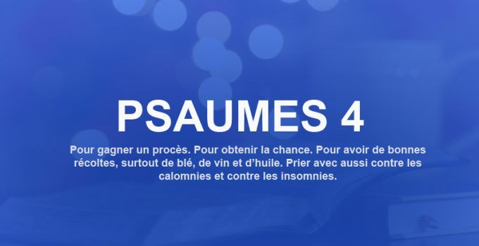 psaumes 4